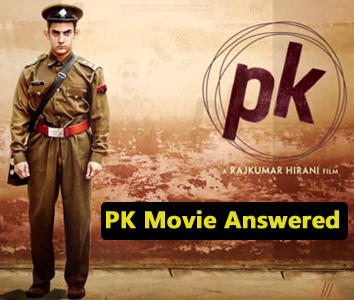 PK Movie Answered
