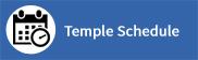 temple schedule